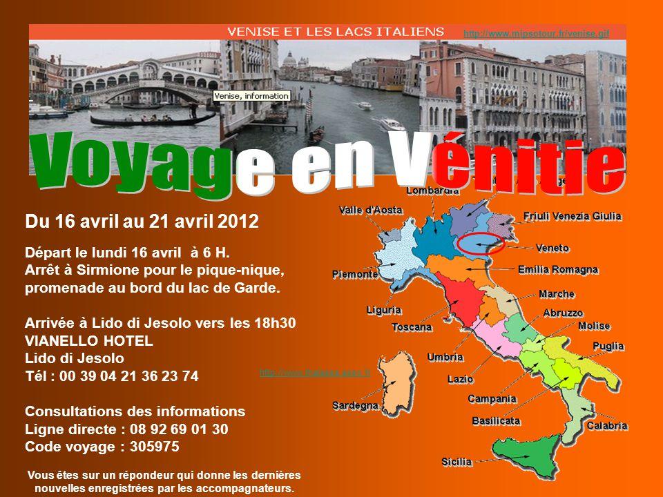 Voyage en Vénitie Du 16 avril au 21 avril 2012