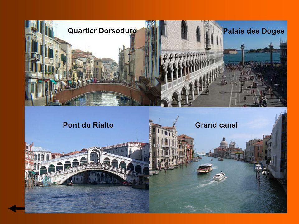 Quartier Dorsoduro Palais des Doges Pont du Rialto Grand canal