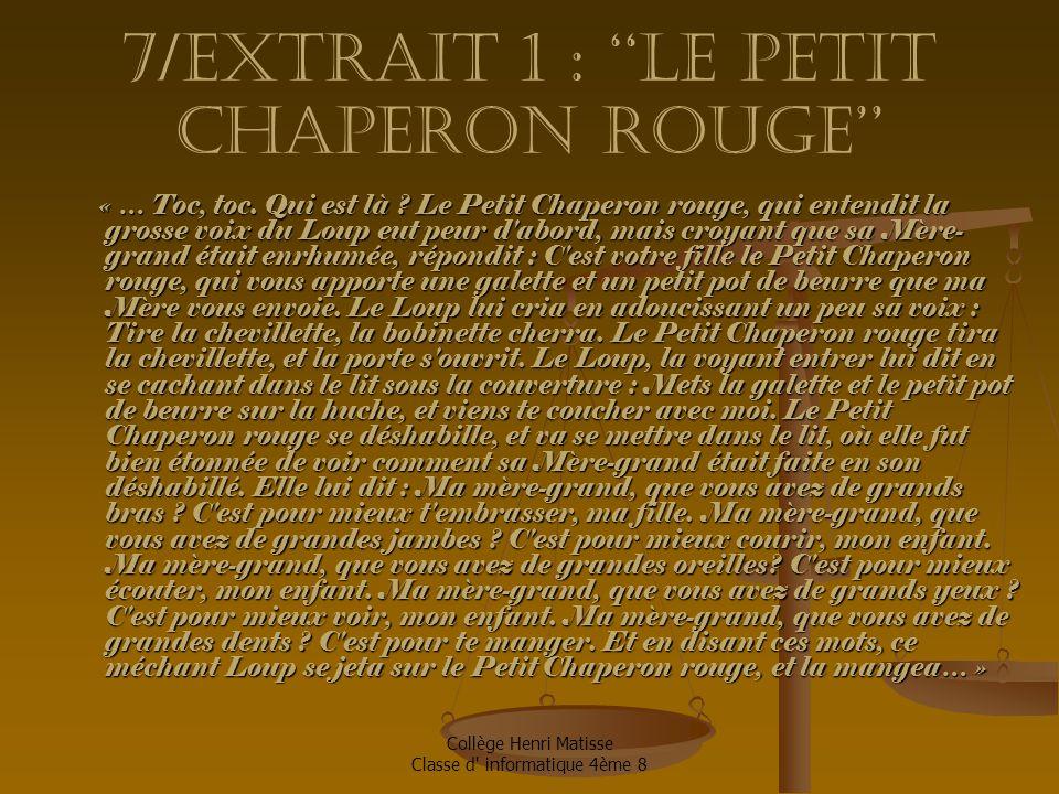 7/Extrait 1 : ''le petit chaperon rouge''