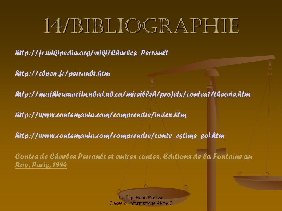14/Bibliographie http://fr.wikipedia.org/wiki/Charles_Perrault