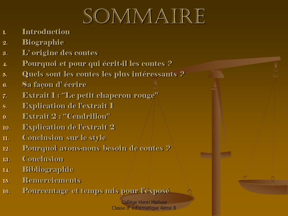 Sommaire Introduction Biographie L' origine des contes