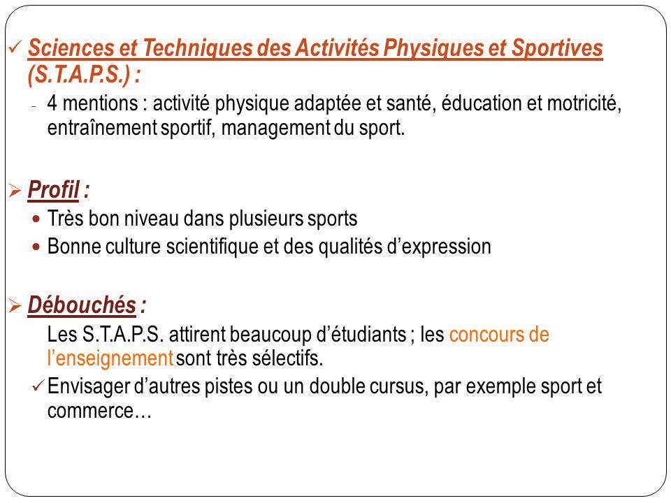 Sciences et Techniques des Activités Physiques et Sportives (S.T.A.P.S.) :