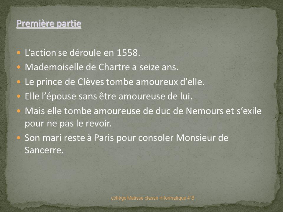 Mademoiselle de Chartre a seize ans.