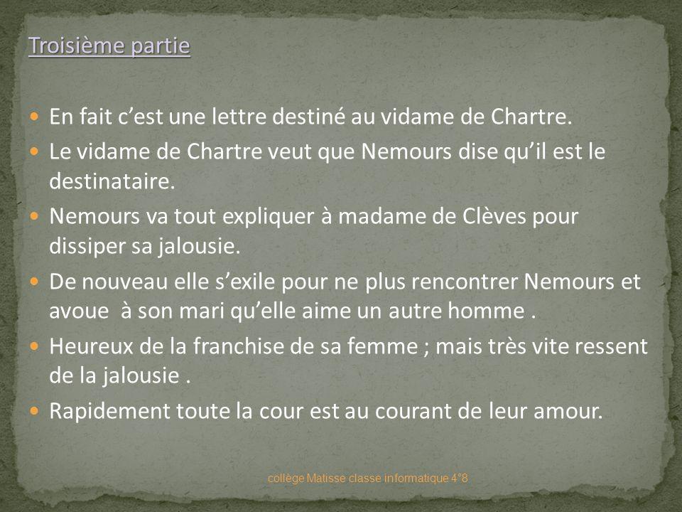 En fait c'est une lettre destiné au vidame de Chartre.