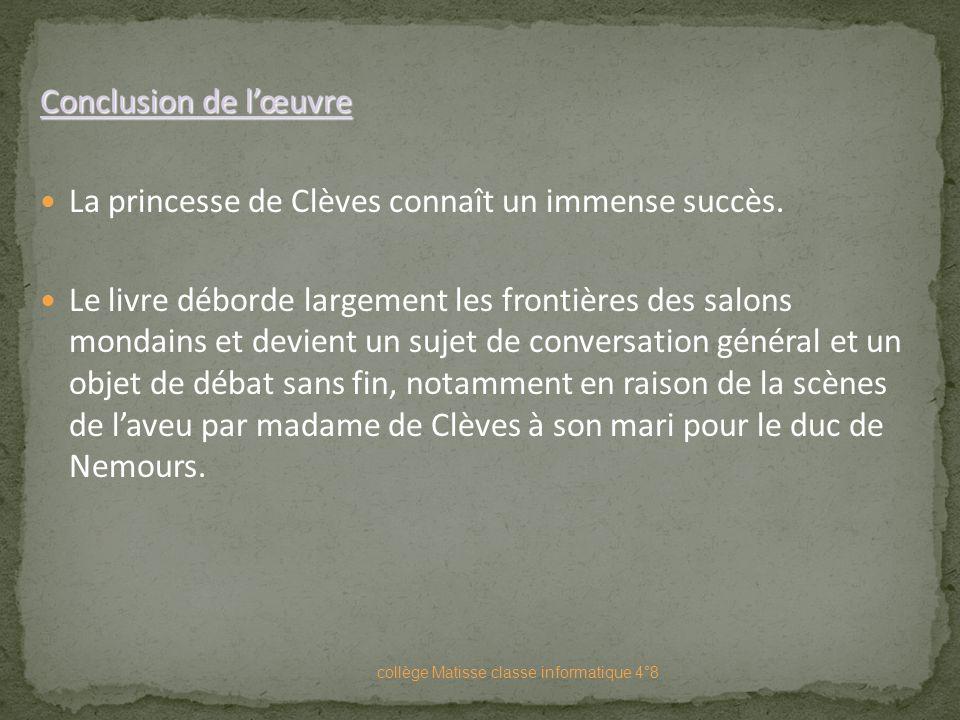 La princesse de Clèves connaît un immense succès.