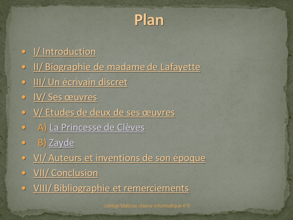 Plan I/ Introduction II/ Biographie de madame de Lafayette