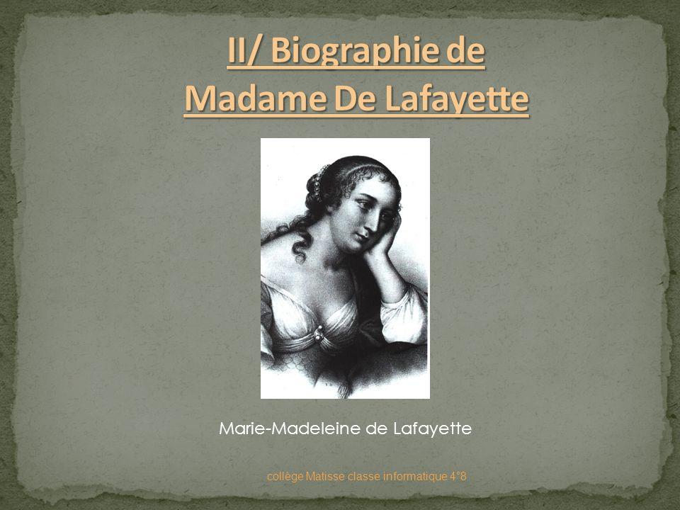 II/ Biographie de Madame De Lafayette