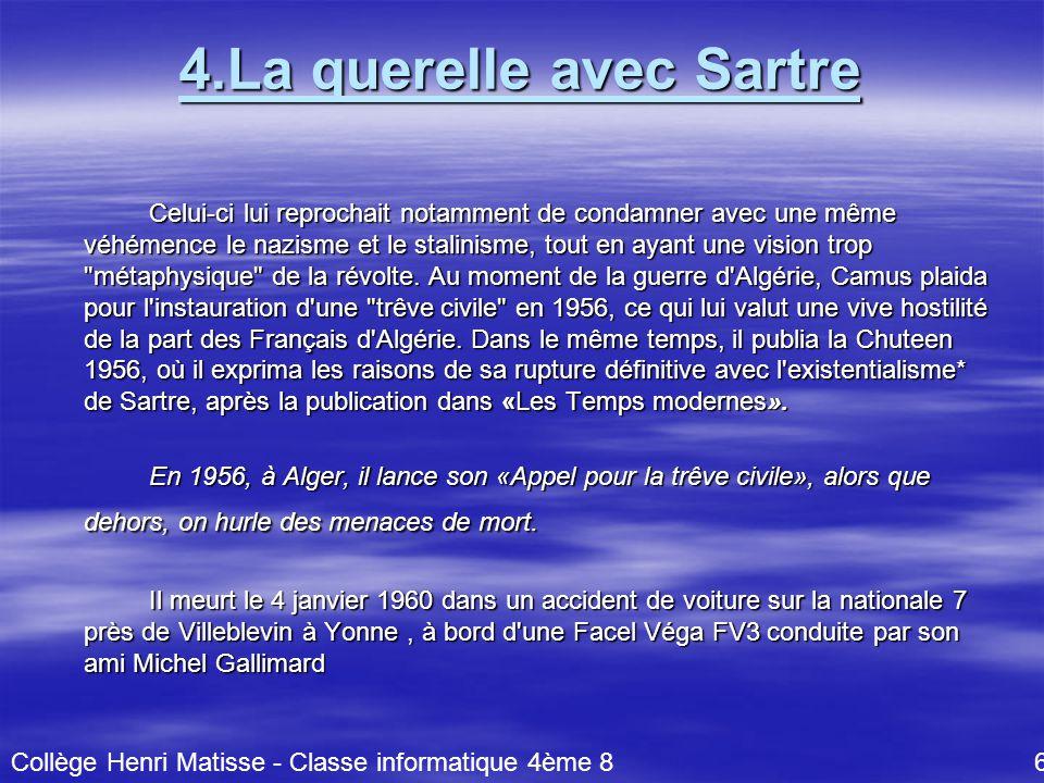 4.La querelle avec Sartre