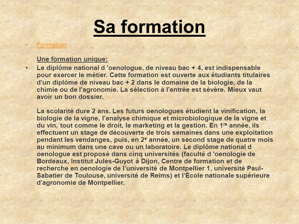 Sa formation Formation Une formation unique: