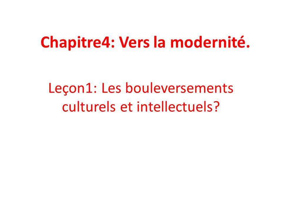 Chapitre4: Vers la modernité.