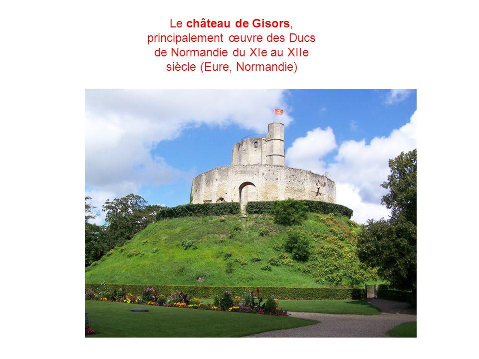 Le château de Gisors, principalement œuvre des Ducs de Normandie du XIe au XIIe siècle (Eure, Normandie)