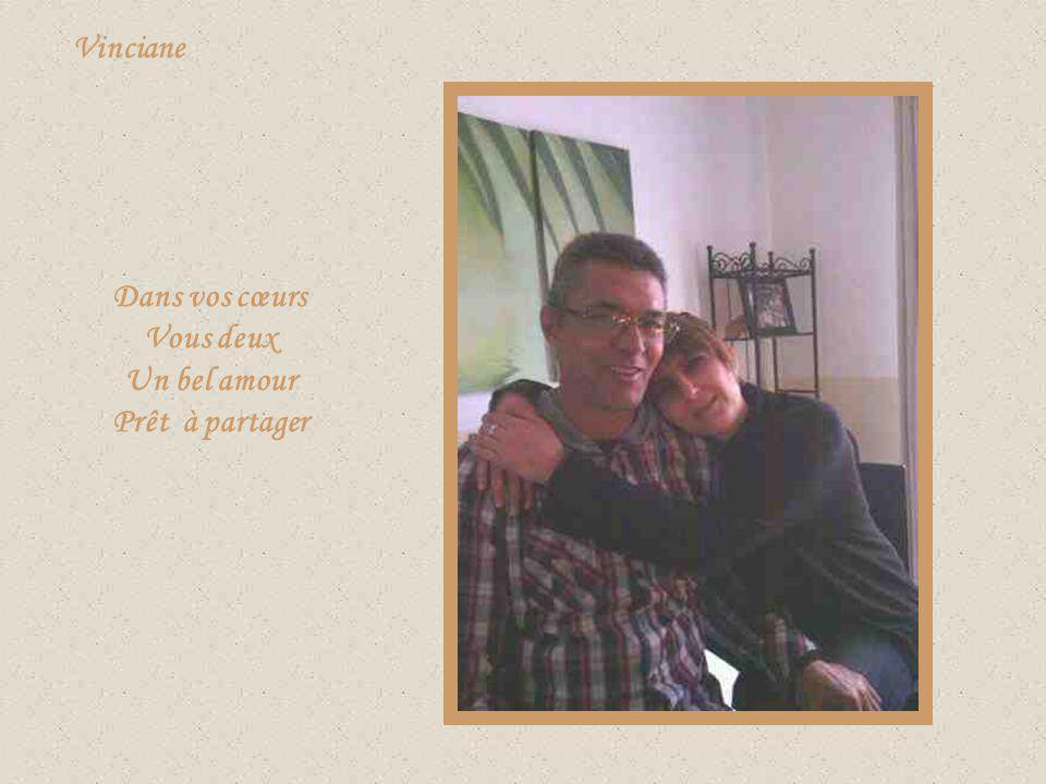 Dans vos cœurs Vous deux Un bel amour Prêt à partager
