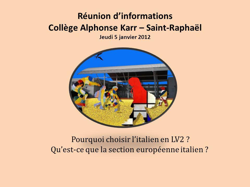 Réunion d'informations Collège Alphonse Karr – Saint-Raphaël Jeudi 5 janvier 2012