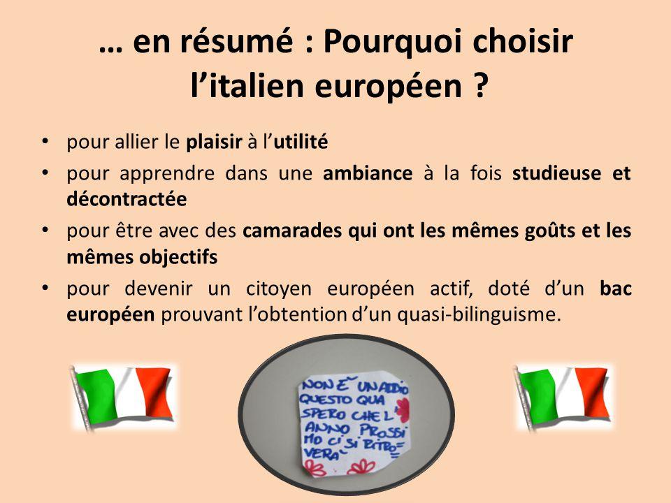 … en résumé : Pourquoi choisir l'italien européen