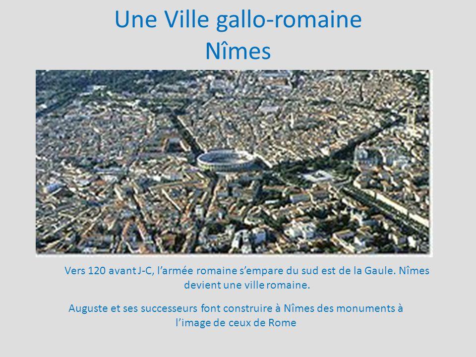 Une Ville gallo-romaine Nîmes
