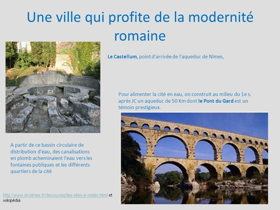 Une ville qui profite de la modernité romaine
