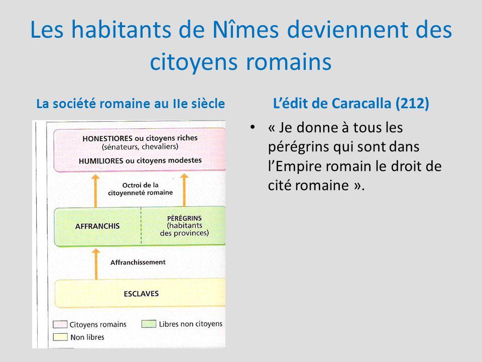 Les habitants de Nîmes deviennent des citoyens romains
