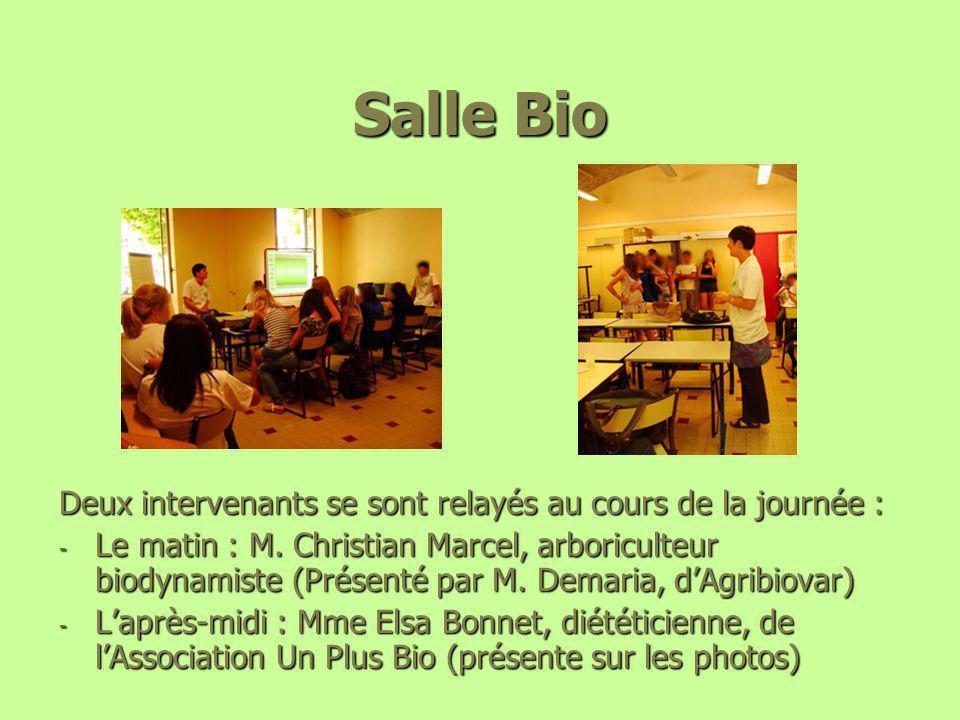Salle Bio Deux intervenants se sont relayés au cours de la journée :