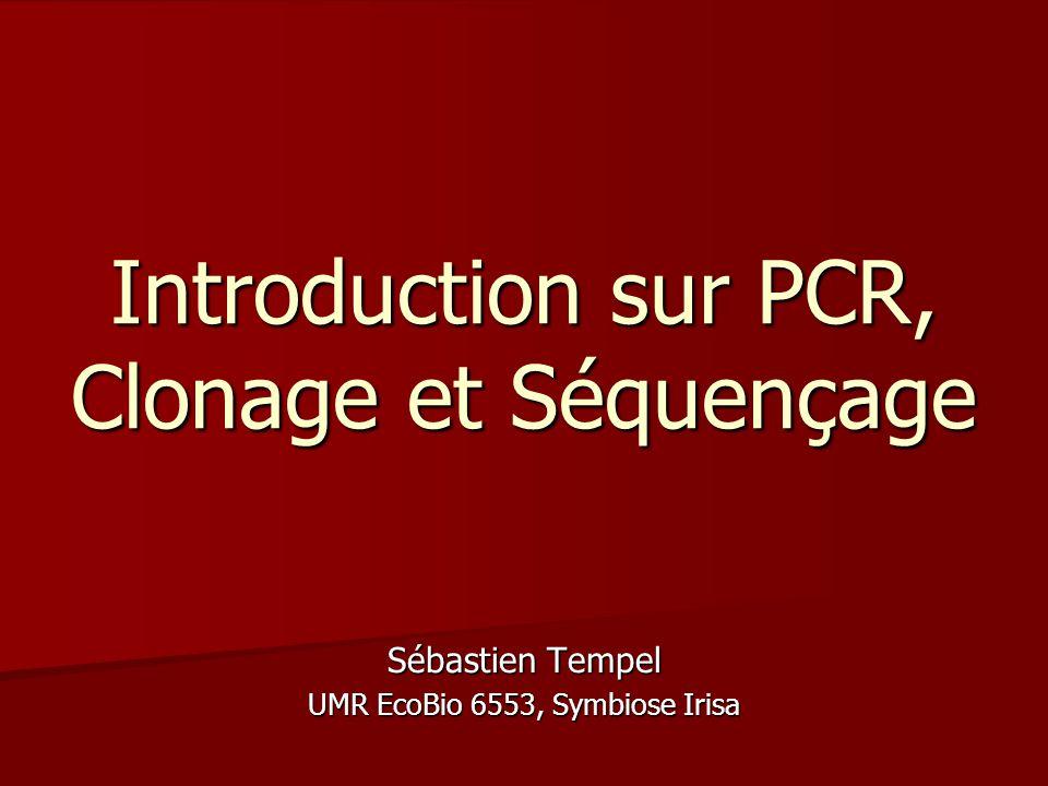 Introduction sur PCR, Clonage et Séquençage
