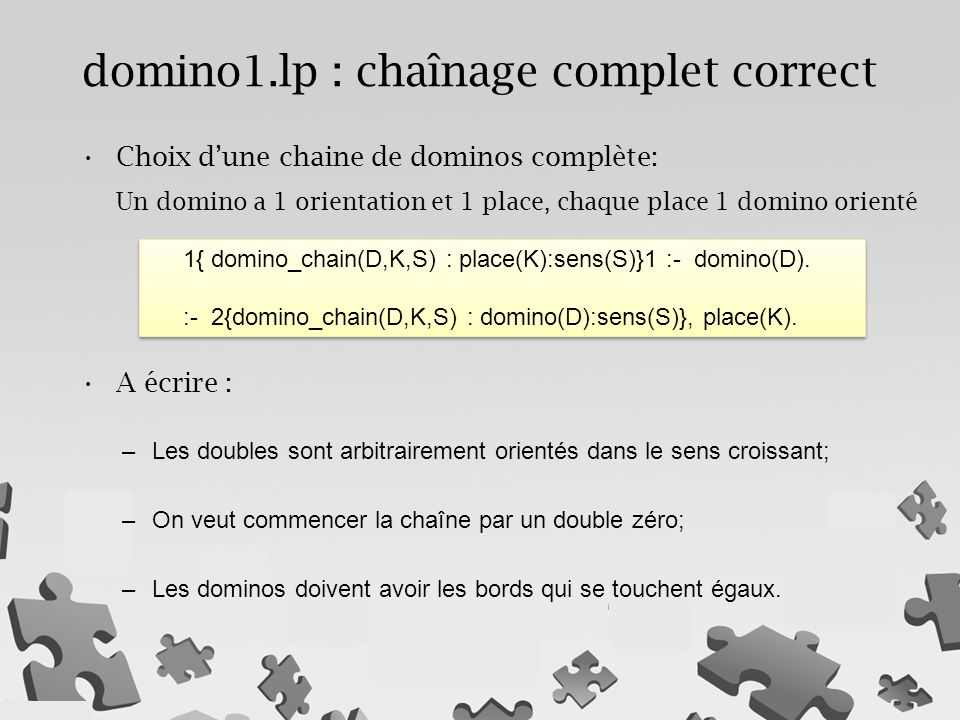 domino1.lp : chaînage complet correct