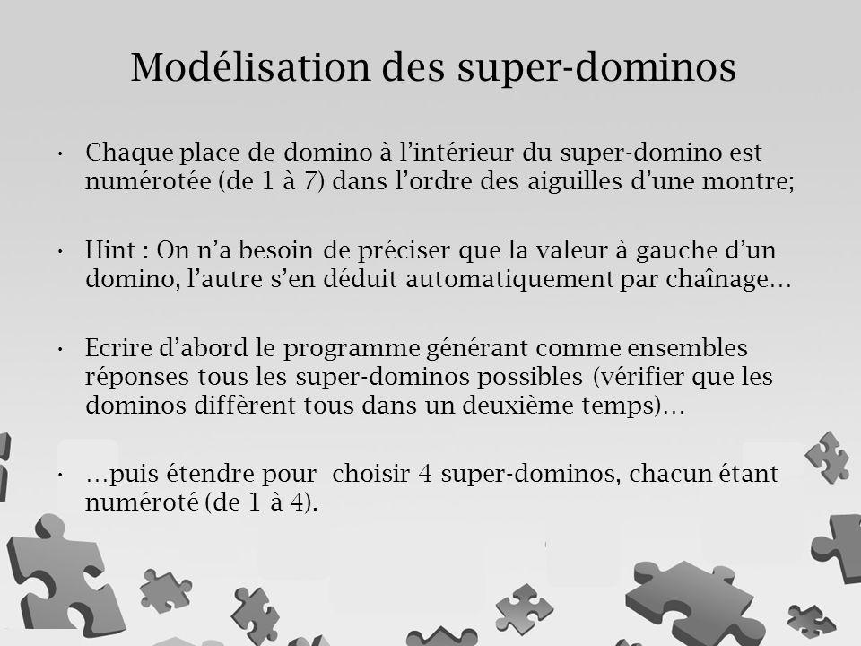 Modélisation des super-dominos