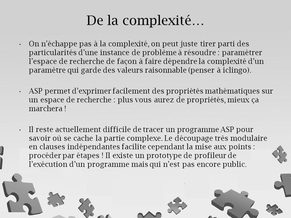 De la complexité…