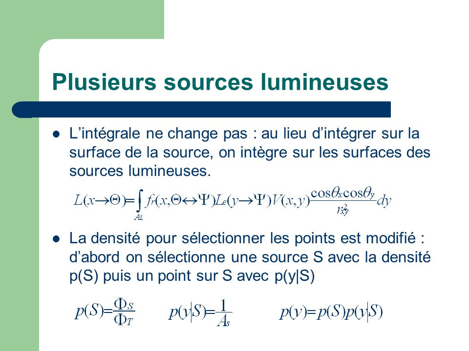Plusieurs sources lumineuses