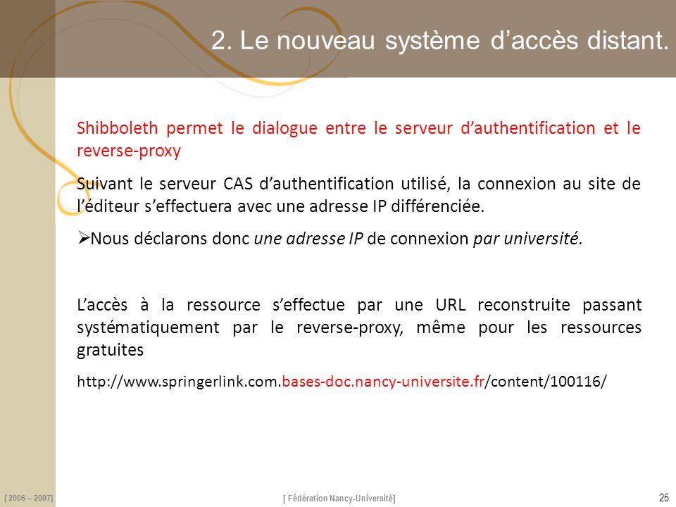2. Le nouveau système d'accès distant.