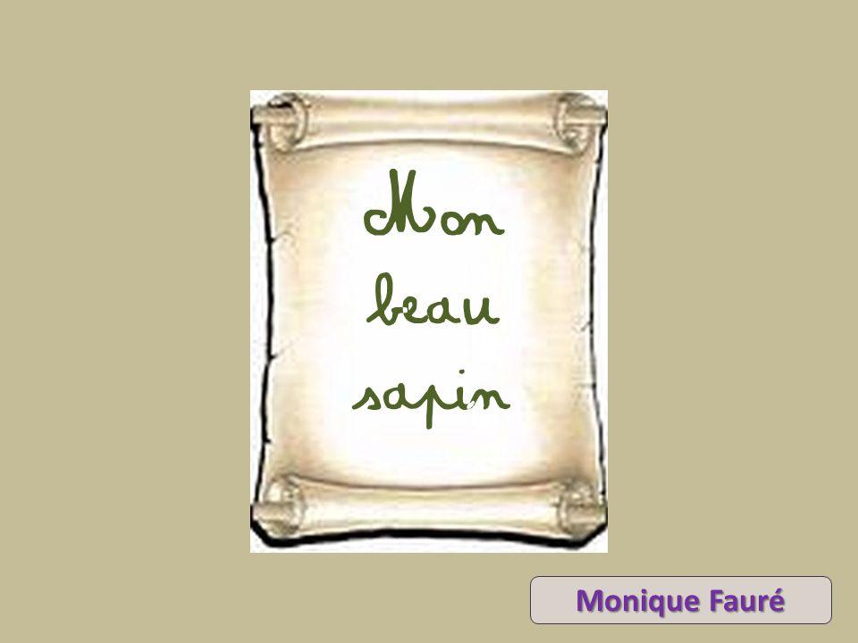 Mon beau sapin Monique Fauré
