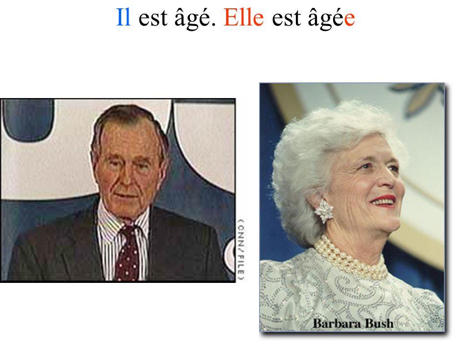 Il est âgé. Elle est âgée