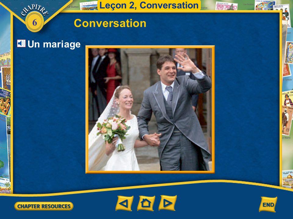 Leçon 2, Conversation Conversation Un mariage