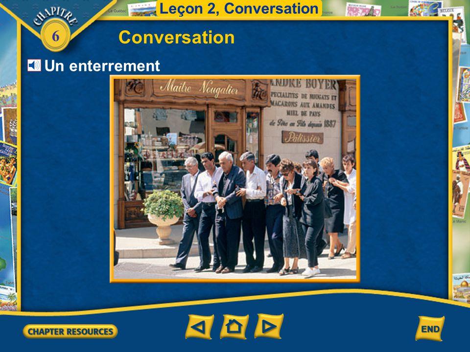 Leçon 2, Conversation Conversation Un enterrement