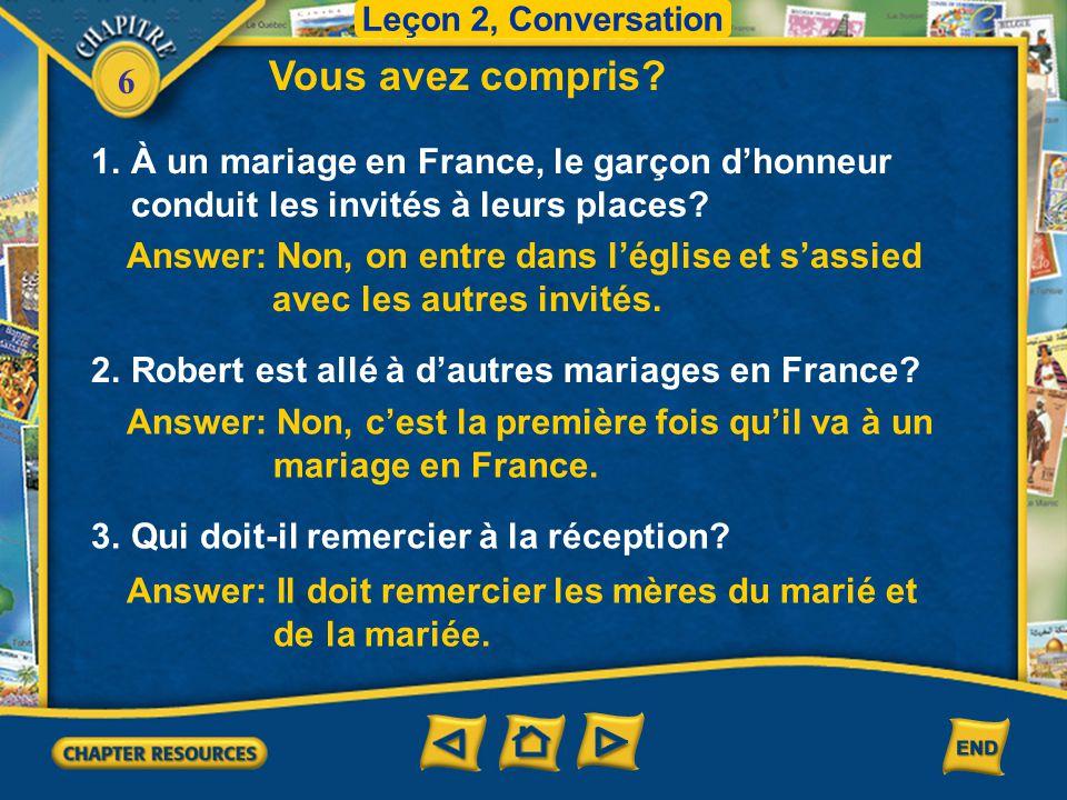 Leçon 2, Conversation Vous avez compris 1. À un mariage en France, le garçon d'honneur conduit les invités à leurs places