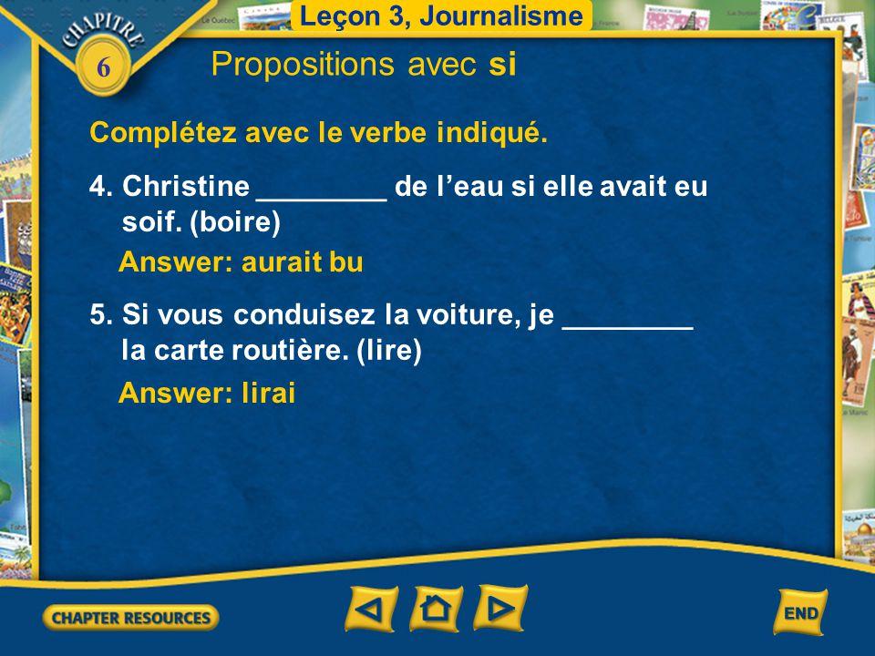 Propositions avec si Complétez avec le verbe indiqué.
