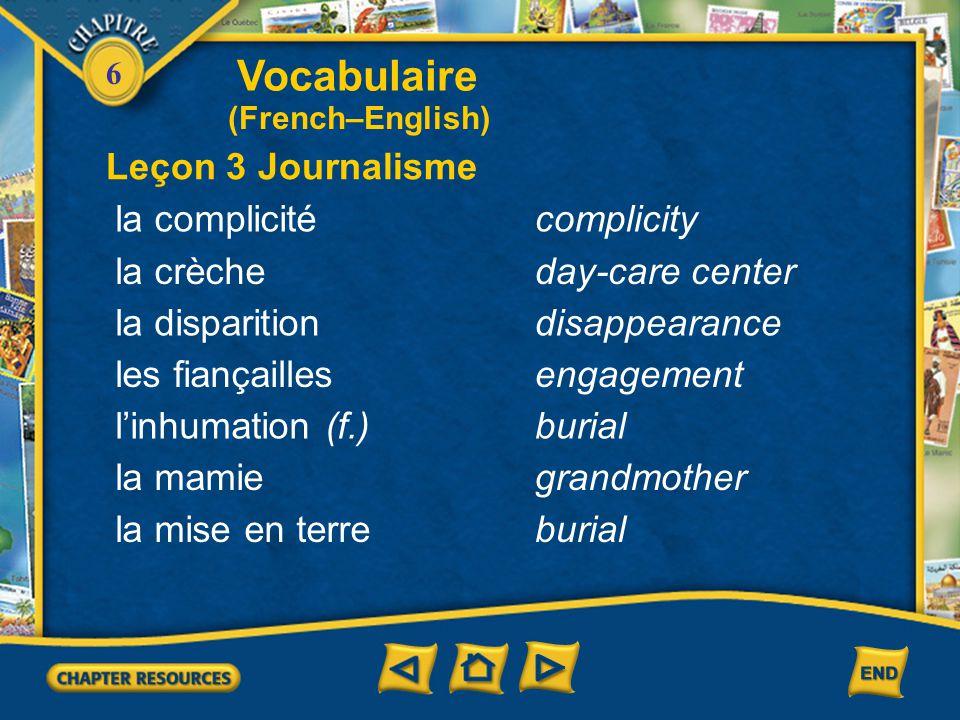 Vocabulaire Leçon 3 Journalisme la complicité complicity la crèche