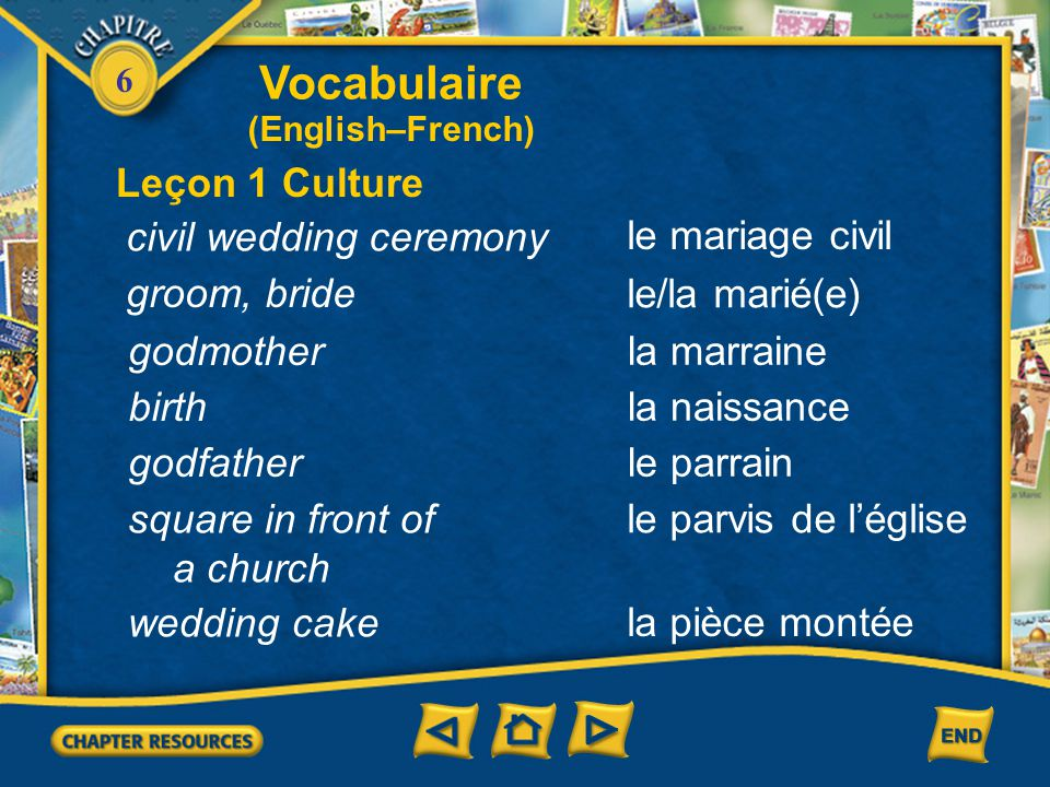 Vocabulaire Leçon 1 Culture civil wedding ceremony le mariage civil