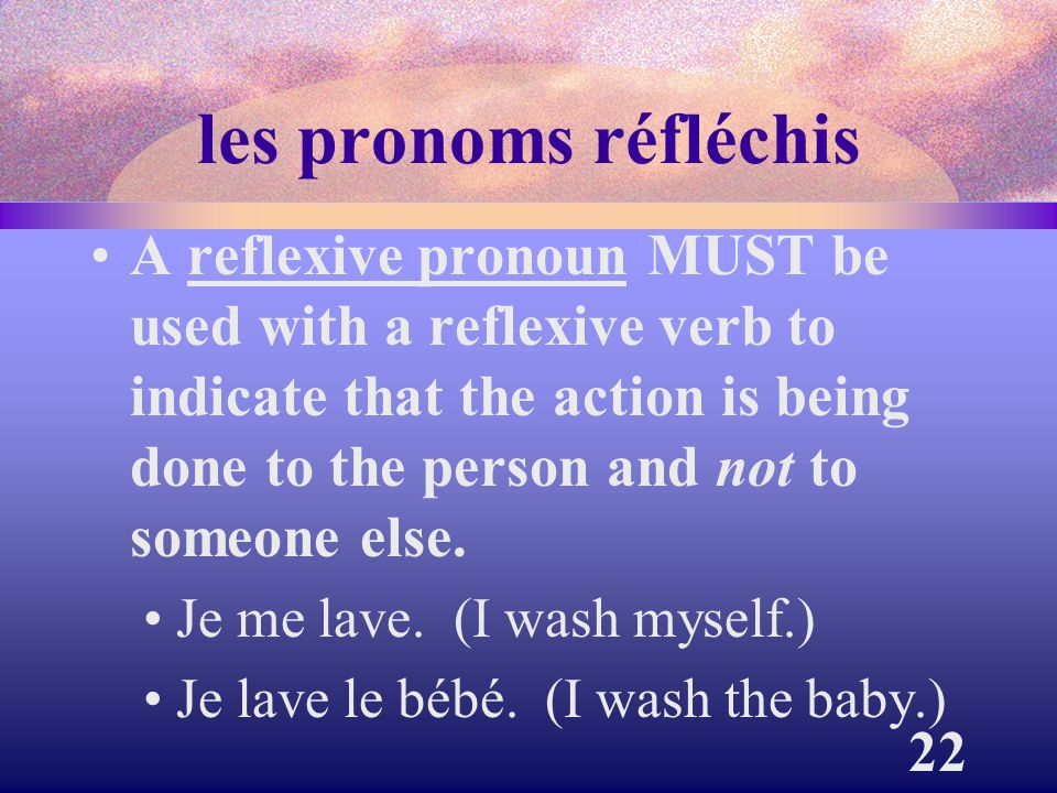 les pronoms réfléchis
