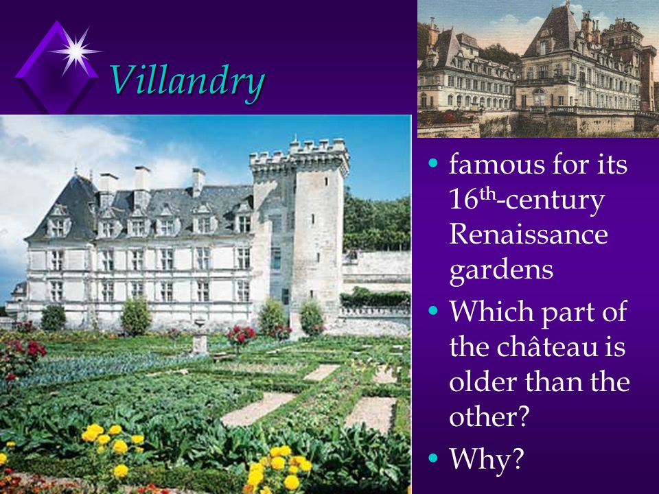 Villandry famous for its 16th-century Renaissance gardens