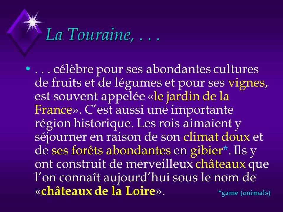 La Touraine, . . .