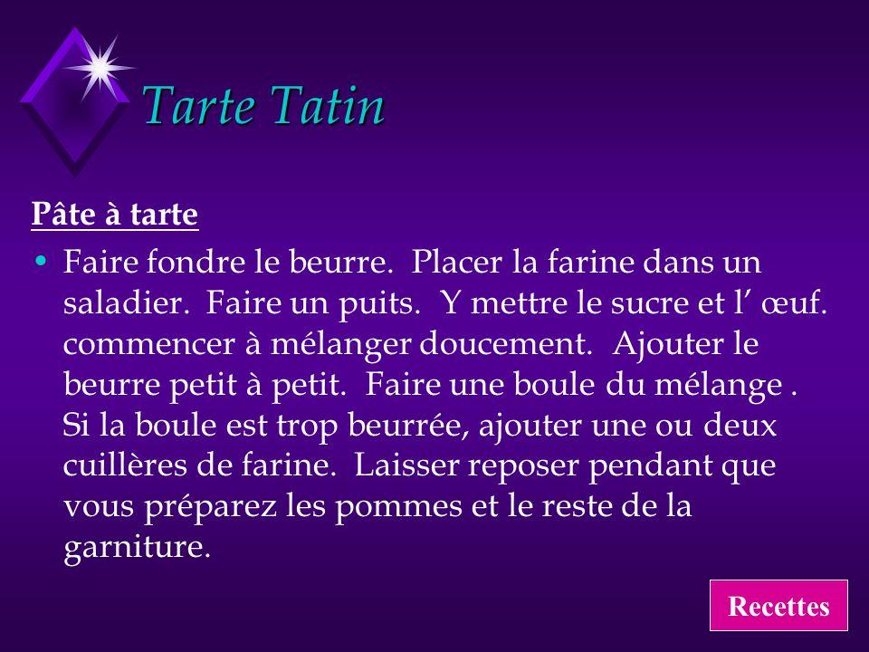 Tarte Tatin Pâte à tarte