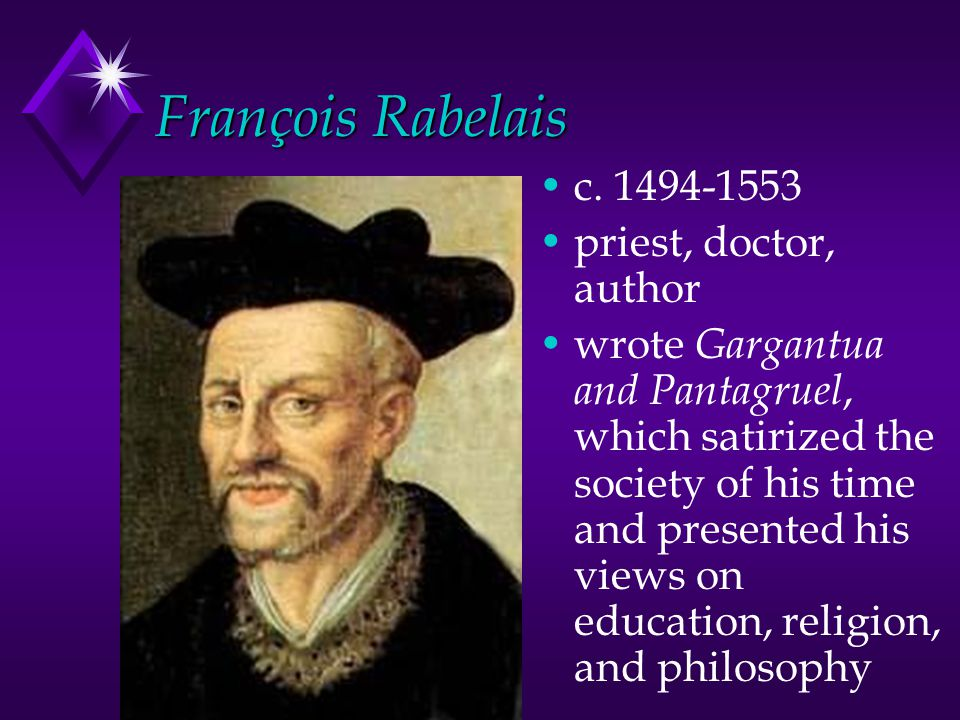 François Rabelais c. 1494-1553 priest, doctor, author