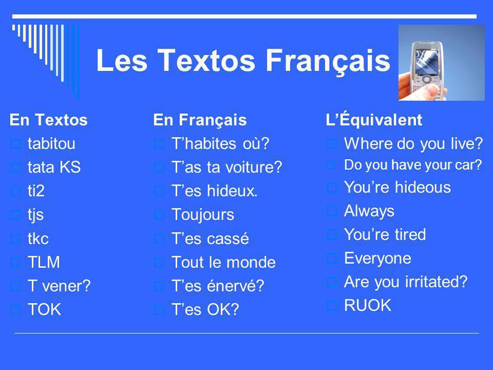 Les Textos Français En Textos tabitou tata KS ti2 tjs tkc TLM T vener