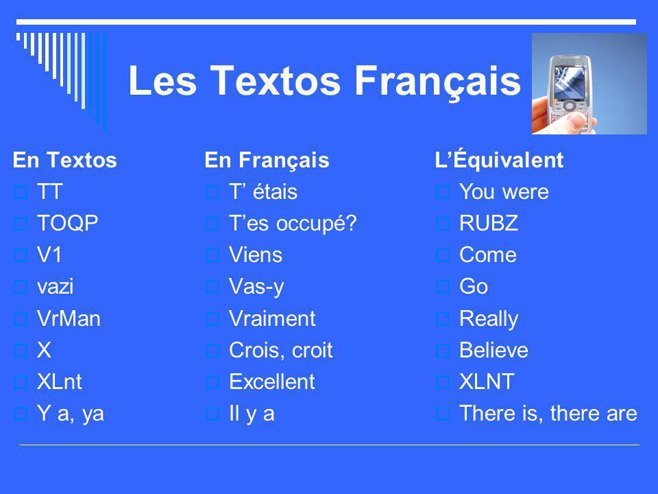 Les Textos Français En Textos TT TOQP V1 vazi VrMan X XLnt Y a, ya