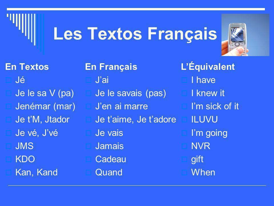 Les Textos Français En Textos Jé Je le sa V (pa) Jenémar (mar)