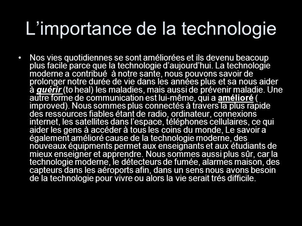 L'importance de la technologie