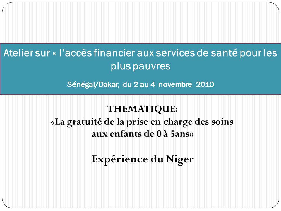 Atelier sur « l'accès financier aux services de santé pour les plus pauvres Sénégal/Dakar, du 2 au 4 novembre 2010