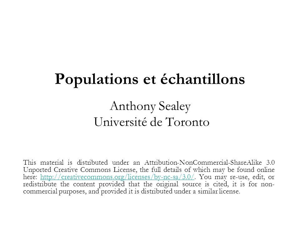 Populations et échantillons Anthony Sealey Université de Toronto