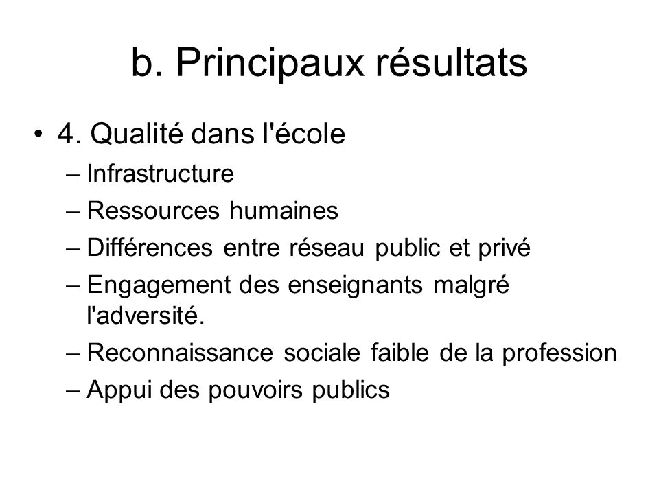 b. Principaux résultats