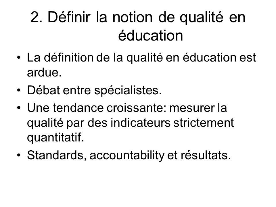 2. Définir la notion de qualité en éducation