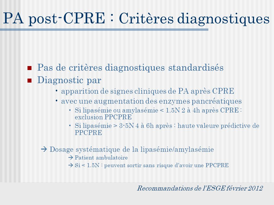 PA post-CPRE : Critères diagnostiques